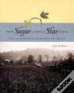 From Sugar Camps To Star Barns