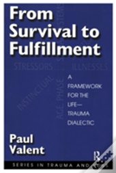 From Survival To Fulfilment