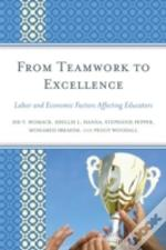 From Teamwork To Excellence