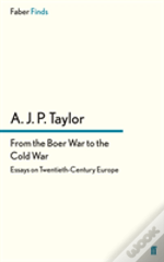 From The Boer War To The Cold War