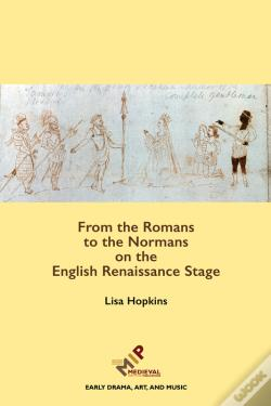 Wook.pt - From The Romans To The Normans On The English Renaissance Stage