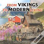 From Vikings To Modern Living