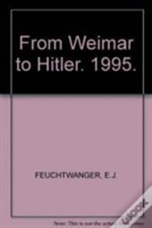 From Weimar To Hitler