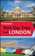 Frommer'S Best Day Trips From London