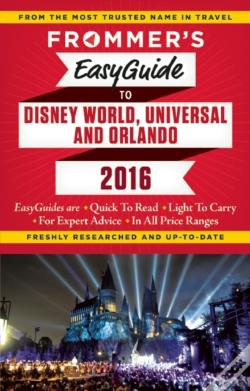 Wook.pt - Frommer'S Easyguide To Disney World, Universal And Orlando