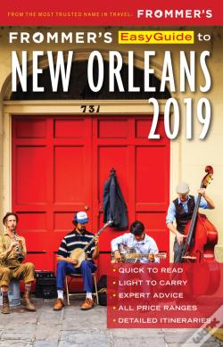 Wook.pt - Frommer'S Easyguide To New Orleans 2019