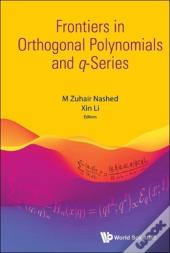 Frontiers In Orthogonal Polynomials And Q-Series