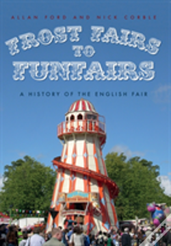 Wook.pt - Frost Fairs To Funfairs