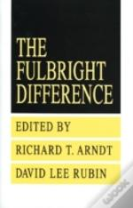 Fulbright Difference, 1948-92