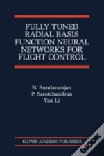 Fully Tuned Radial Basis Function Neural Networks For Flight Control