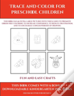Fun And Easy Crafts (Trace And Color For Preschool Children)