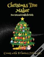 Fun Arts And Crafts For Kids (Christmas Tree Maker)