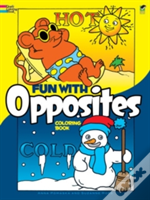 Fun With Opposites Colouring Book