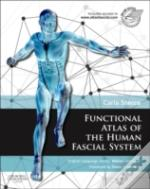 Functional Atlas Of The Human Fascial Sy
