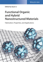 Functional Organic And Hybrid Nanostructured Materials