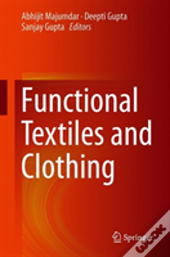 Functional Textiles And Clothing