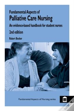 Wook.pt - Fundamental Aspects Of Palliative Care Nursing 2nd Edition