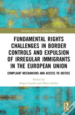 Wook.pt - Fundamental Rights Challenges In Border Controls And Expulsion Of Irregular Immigrants In The European Union