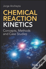 Fundamentals Of Chemical Kinetics For Homogeneous Reactions