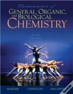 Wook.pt - Fundamentals Of General, Organic, And Biological Chemistry