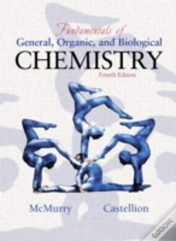 Wook.pt - Fundamentals Of General, Organic And Biological Chemistry