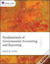 Fundamentals Of Governmental Accounting And Reporting