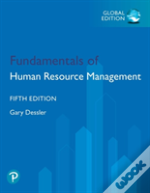 Fundamentals Of Human Resource Management Plus Pearson Mylab Management With Pearson Etext, Global Edition, Global Edition