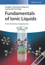 Fundamentals Of Ionic Liquids