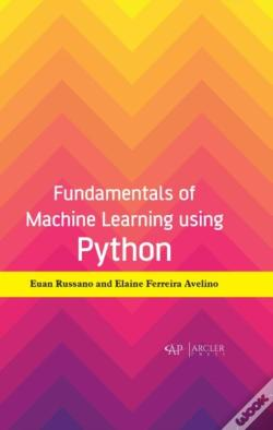 Wook.pt - Fundamentals Of Machine Learning Using P