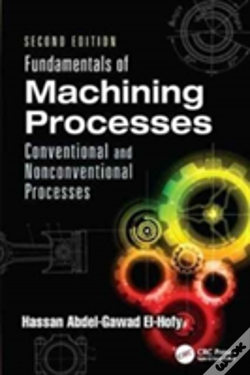 Wook.pt - Fundamentals Of Machining Processes