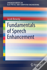 Fundamentals Of Speech Enhancement
