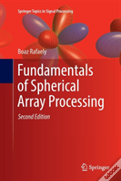 Wook.pt - Fundamentals Of Spherical Array Processing