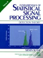 Fundamentals Of Statistical Signal Processingdetection Theory