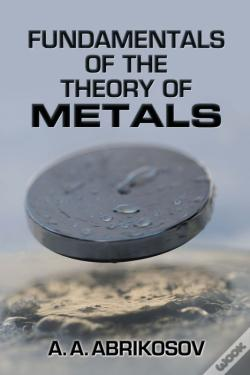 Wook.pt - Fundamentals Of The Theory Of Metals