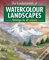 Fundamentals Of Watercolour Landscapes