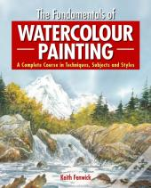 Fundamentals Of Watercolour Painting