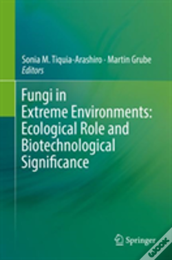 Wook.pt - Fungi In Extreme Environments: Ecological Role And Biotechnological Significance