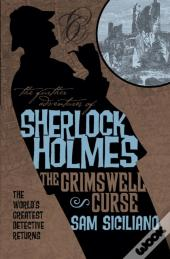 Further Adventures Of Sherlock Holmes - The Grimswell Curse