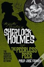Further Adventures Of Sherlock Holmes: The Peerless Peer