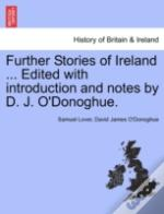 Further Stories Of Ireland ... Edited Wi