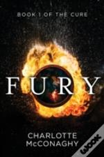 Fury: Book One Of The Cure  Omnibus Edit