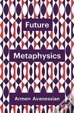 Future Metaphysics