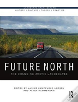 Wook.pt - Future North: The Changing Arctic Landscapes