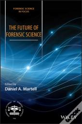 Future Of Forensic Science