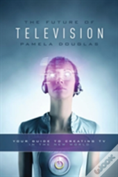 Future Of Television The
