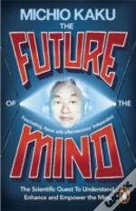 Future Of The Mind The