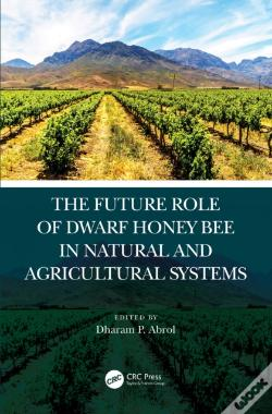 Wook.pt - Future Role Of Dwarf Honey Bees In Natural And Agricultural Systems