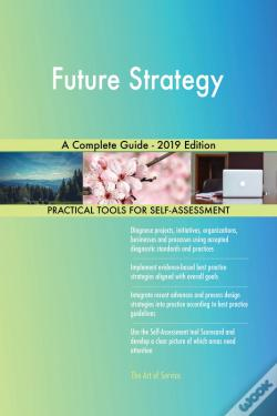 Wook.pt - Future Strategy A Complete Guide - 2019 Edition