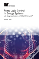 Fuzzy Logic Control In Energy Systems With Matlab