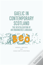 Gaelic In Contemporary Scotland
